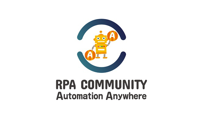 【RPA Community】RPA勉強会 Automation Anywhere Talk vol.4~DXを語る!~